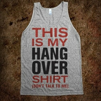 shirt hangover fashion singlet tank top top wagon wheel