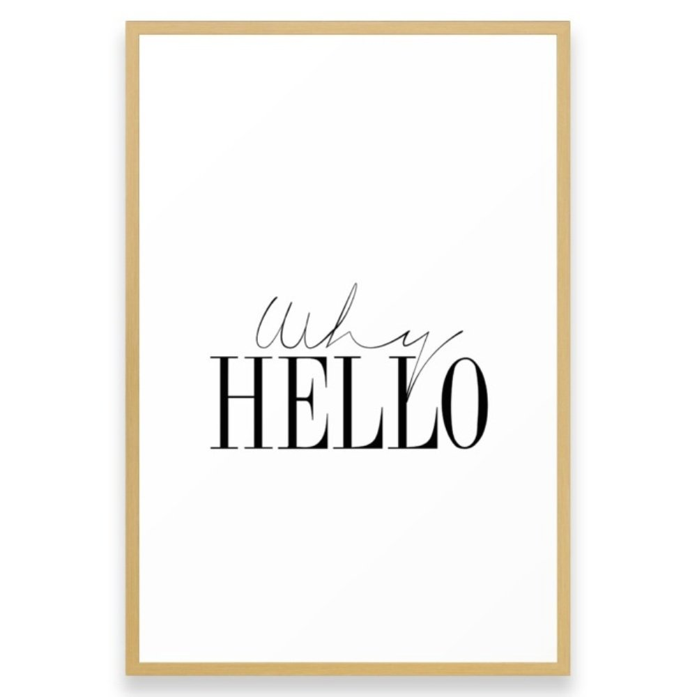 Amazon.com: Society6 Gift Why Hello - Decor Poster - Inspiring Typography Print - Quotes - Fine Art Finestra Premium Blac Framed Print Conservation Natural LARGE (Gallery): Posters & Prints