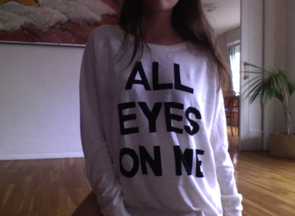shirt all eyes on me t-shirt sweater black white crewneck