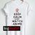keep calm and watch anime Womens T-shirt Men T-Shirt.