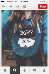 the fault in our stars,sweatshirt,john green,t-shirt,sweater,cool girl style,blue,teenagers,jumper,jacket,valentines day gift idea,love quotes,shirt,perfect,underwear,i like it,blue sweater okay okay