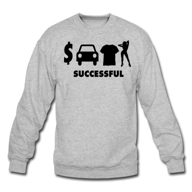 Successful Sweatshirt | Spreadshirt | ID: 14421515