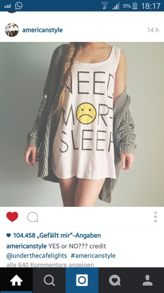 shirt t-shirt white t-shirt tank top need more sleep dress white