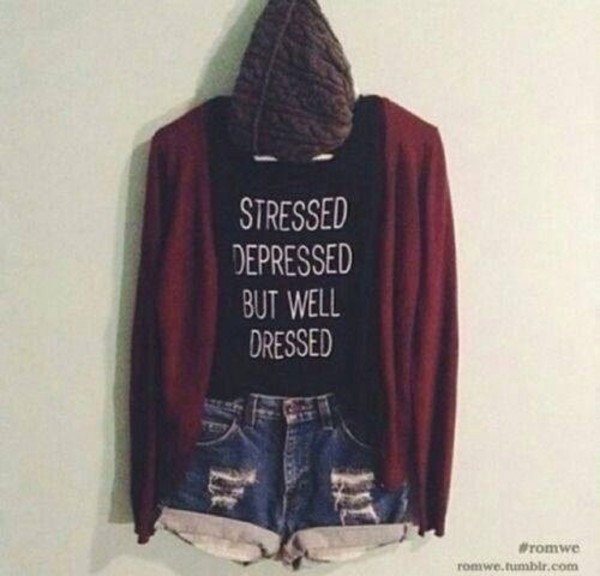 shirt stressed depressed but well dressed sayings
