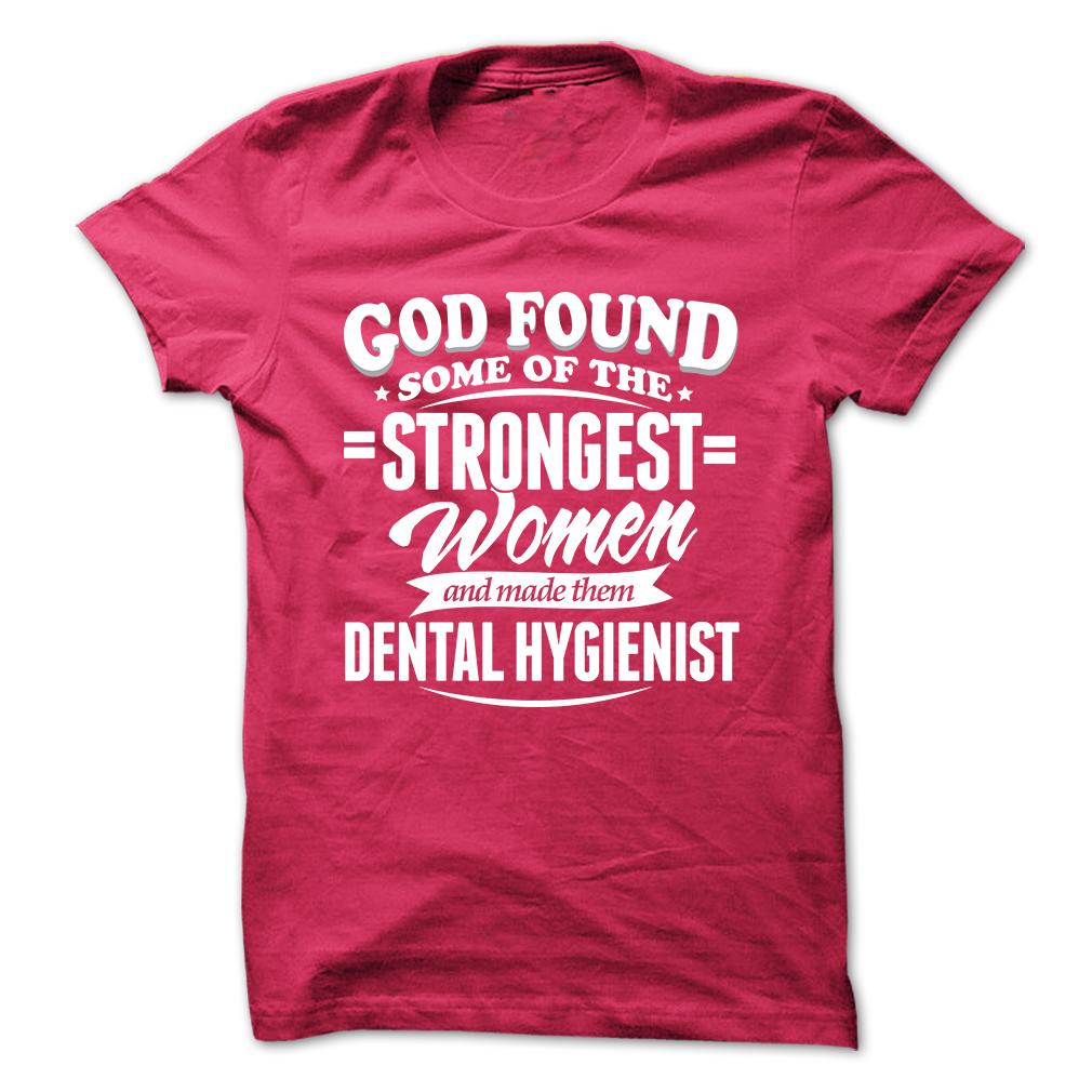 The Strongest Dental Hygienist T-Shirt & Hoodie