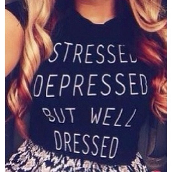 shirt t-shirt cute black blouse stressed depressed but well dressed