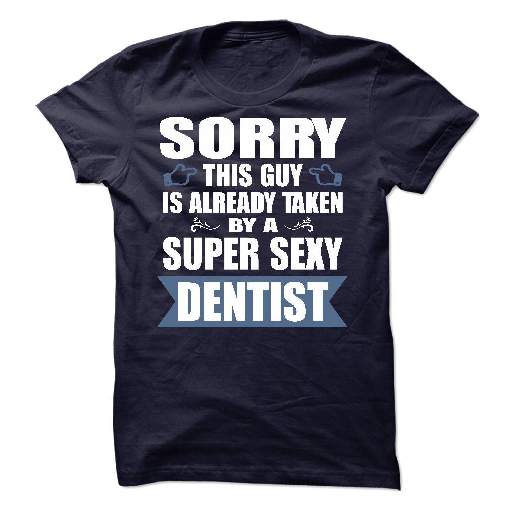 A Super Sexy Dentist T-Shirt & Hoodie