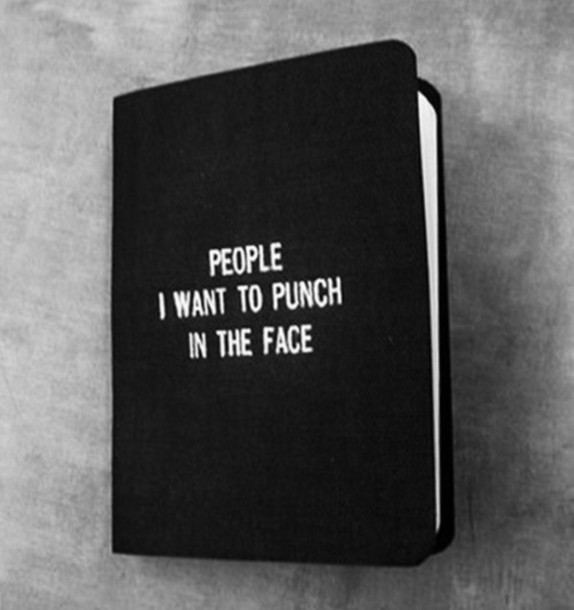jewels book black white black and white cute notebook quote on it grunge wishlist bag funny diary phone cover punch people face home accessory notebook hate funny quote listings funny covers notes people to punch