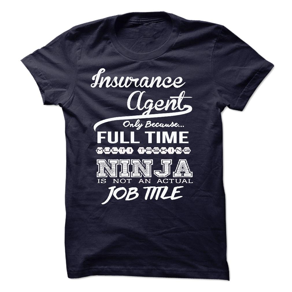 Insurance Agent Only Because Full Time Multitasking T-Shirt & Hoodie