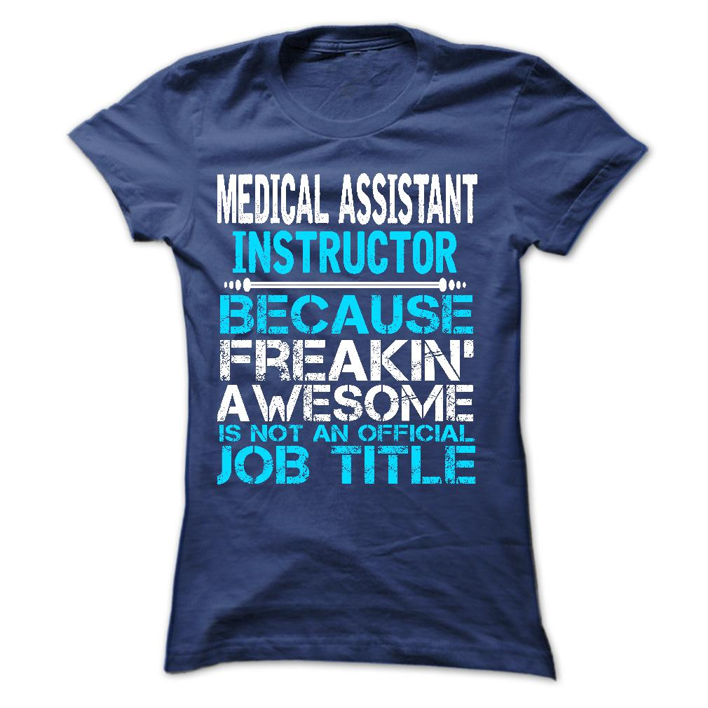 Medical Assistant Instructor T-Shirt, Hoodie - HUMAN T-SHIRTS