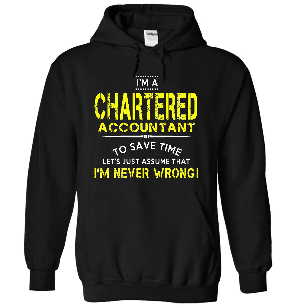 bd27748b I'm A Chartered Accountant, Les't Just Assume I'm Never Wrong T ...