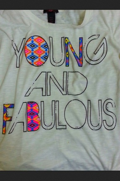 shirt forever young young fabulous t-shirt baggy tshirt aztec multicolor