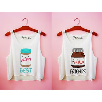 nutella bff bbf home accessory shirt skippies best friend shirts yotta kilo tank top friends white tank top cute funny t-shirt white t-shirt skippy and nutella best friend s shirt skippy breakfast jumpsuit jeans blouse best friends top best friends sweatshirts best friends t-shirts top cute top crop tops