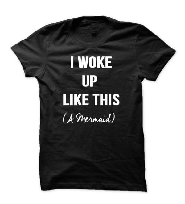 t-shirt mermaid tshirt i woke up like this flawless shirt beyoncé shirt graphic tee graphic tee black t-shirt cute top fashion tops