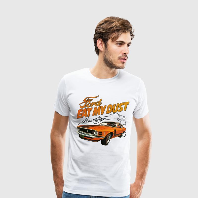 Eat My Dust - Car Best Seller T-Shirt | Spreadshirt