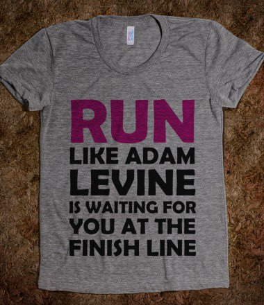 (athletic) RUN LIKE ADAM LEVINE IS WAITING - Just Say It Tees - Skreened T-shirts, Organic Shirts, Hoodies, Kids Tees, Baby One-Pieces and Tote Bags on Wanelo