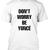 don't worry beyonce tshirt