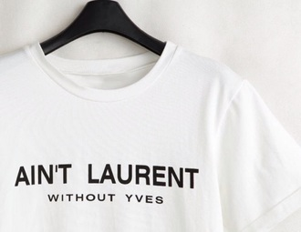 shirt white yves saint laurent parís camisa black blanco marque is yves saint laurent ain't laurent without yves style