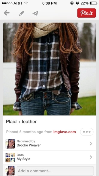 shirt plaid shirt leather jacket cute pinterest jacket scarf creme scarf brown jacket flannel shirt