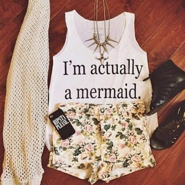 shirt white shirt mermaid black print shirt cute shorts flowered shorts flowered shorts jumper knitted cardigan lovely jewels blouse phone cover scarf shoes phone cover necklace t-shirt tank top