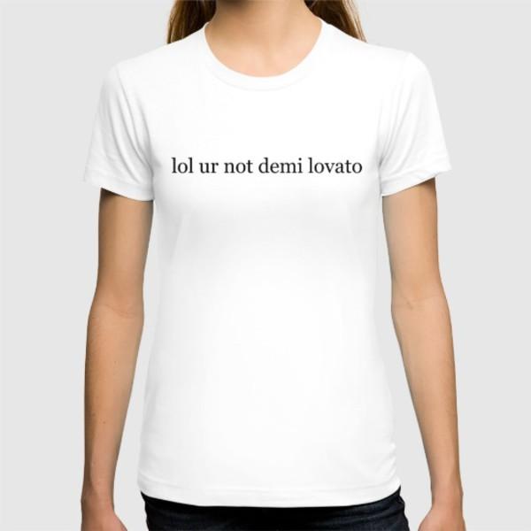 Shirt: demi, lovato, confident, funny, quote on it, tumblr ...