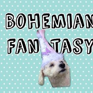 Bohemian Fan-tasy