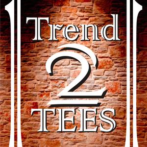 Trend2Tees