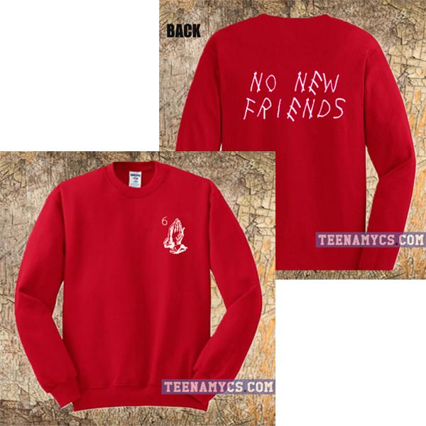 No New Friends Sweatshirt - teenamycs