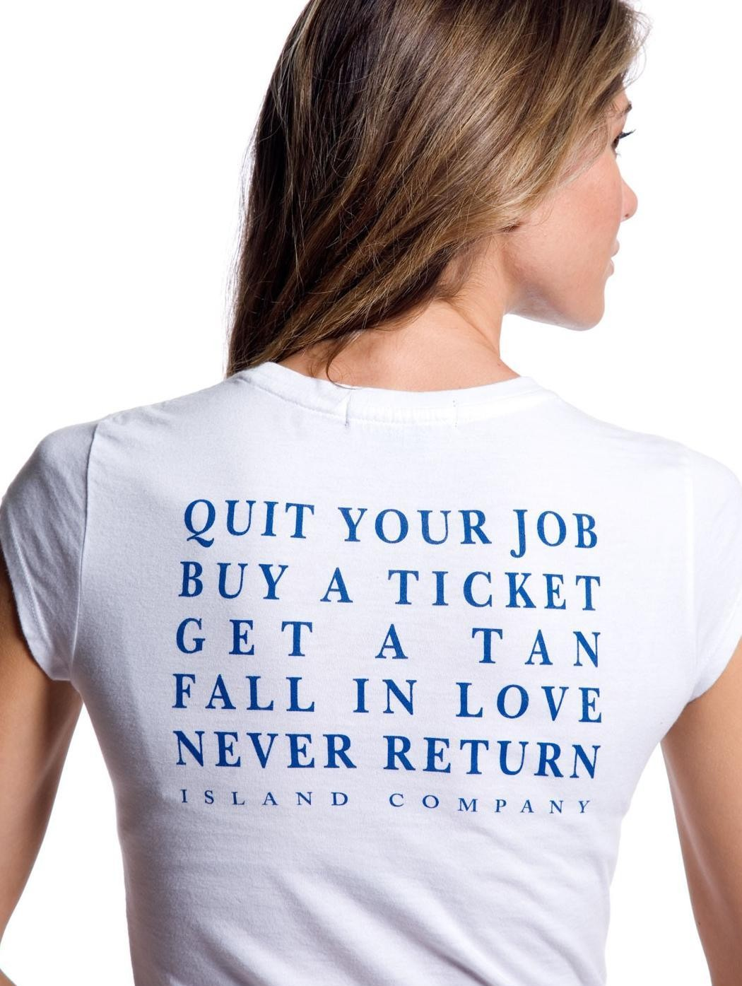 Women's White Quit Your Job, Buy a Ticket Tee Shirt | Island Company