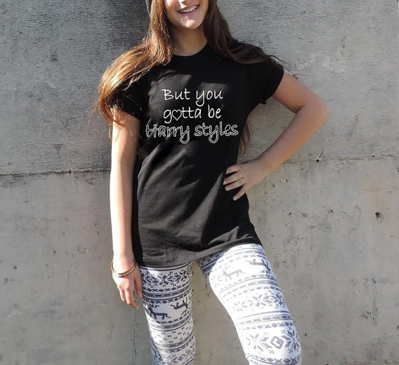 But you gotta be harry styles shirt crewneck one by celebritee
