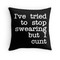 I've tried to stop swearing - cushion - white on black by cate bolt