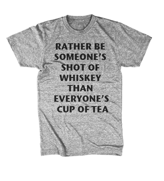 grey t-shirt graphic tee grey t-shirt graphic tees trendy rather be someones shot of whiskey slogan top slogan tee fall fashion that's chic must have