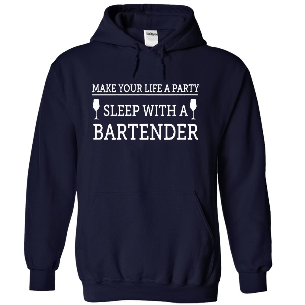 Sleep With A Bartender T-Shirt & Hoodie