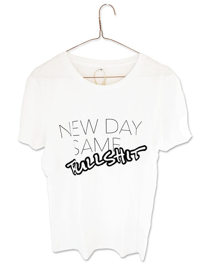New day same bullshit tshirt