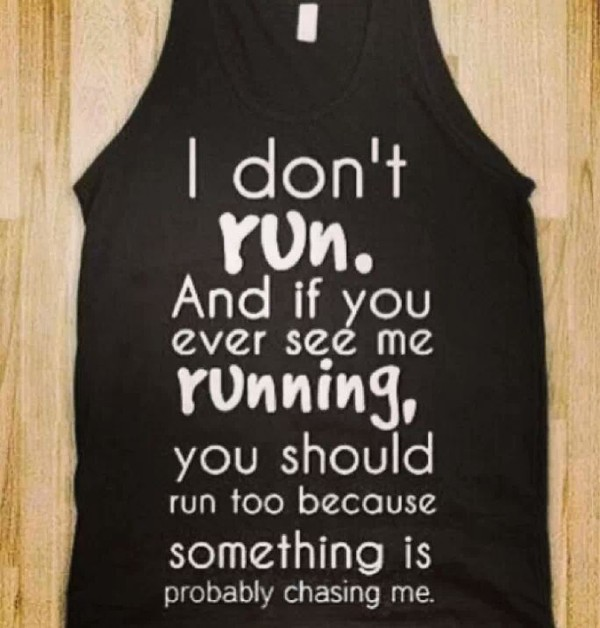 tank top black quote on it shirt black t-shirt funny shirt run