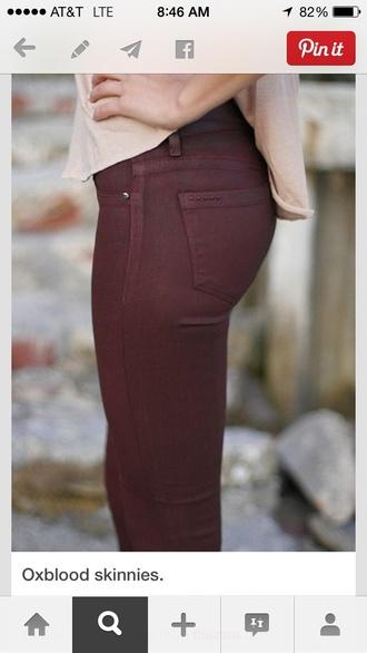 oxblood crimson skinnies skinny pants skinny jeans burgundy