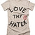 LOVE THY HATER Tee (SILVER) | Gifted Apparel NYC