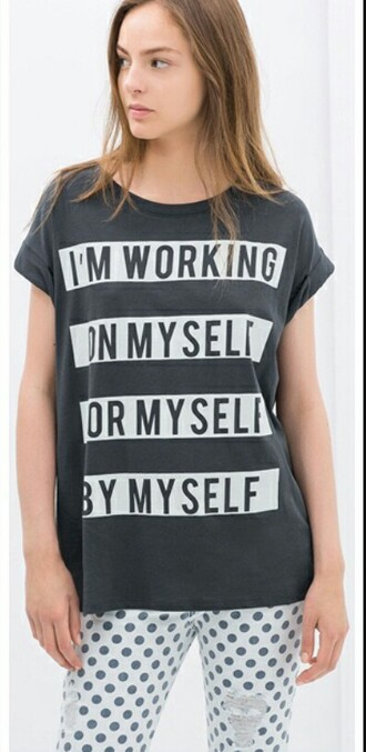 t-shirt tshirt. top quote on it grey t-shirt