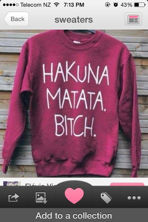 sweater hakuna matata bitch burgundy