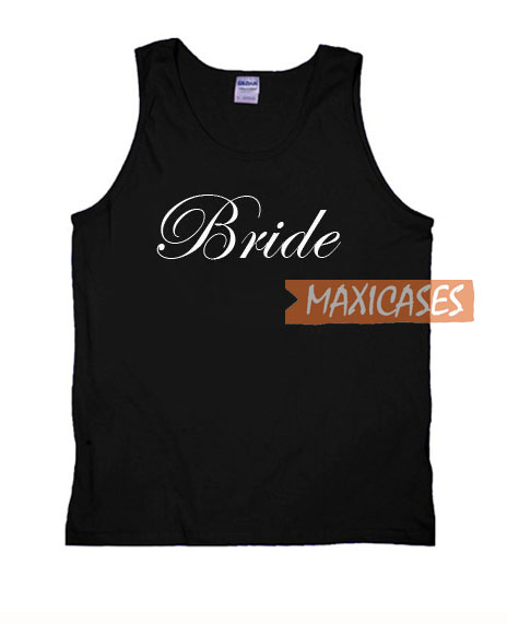 Bride Font Tank Top Men And Women Size S to 3XL | Bride Font Tank Top