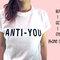 Anti - si camicia, 100% cotone t-shirt, unisex