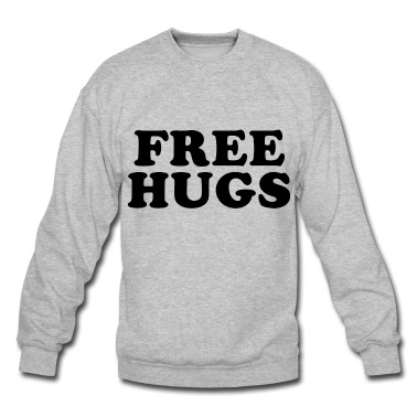 Free hugs Sweatshirt | Spreadshirt | ID: 14117810