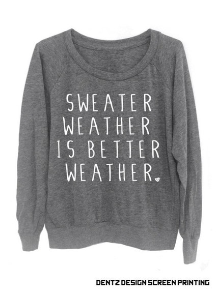 shirt quote on it grey sweatshirt sweater oversized sweater sexy sweaters sweater weather cute cute dress cute sweaters