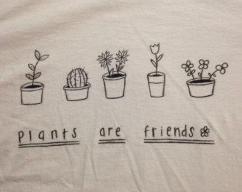 plants are friends shirt on Etsy, a global handmade and vintage marketplace.