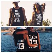 shirt,bonnie and clyde,matching couples,black tank top,jersey,tank top,beyonce shirts