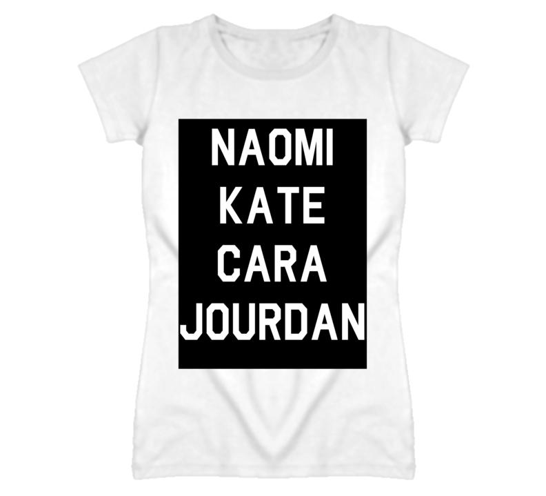 Naomi Kate Cara Jourdan T Shirt