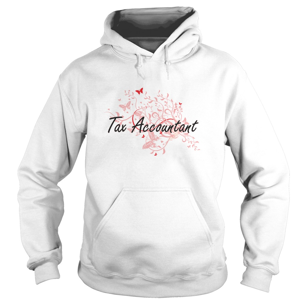 Tax Accountant Artistic Job Design With Butterflies T Shirt & Hoodie