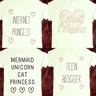 t-shirt shirt graphic tee pink cute kawaii princess unicorn mermaid heart quote on it internet princess teen blogger cats tumblr skreened