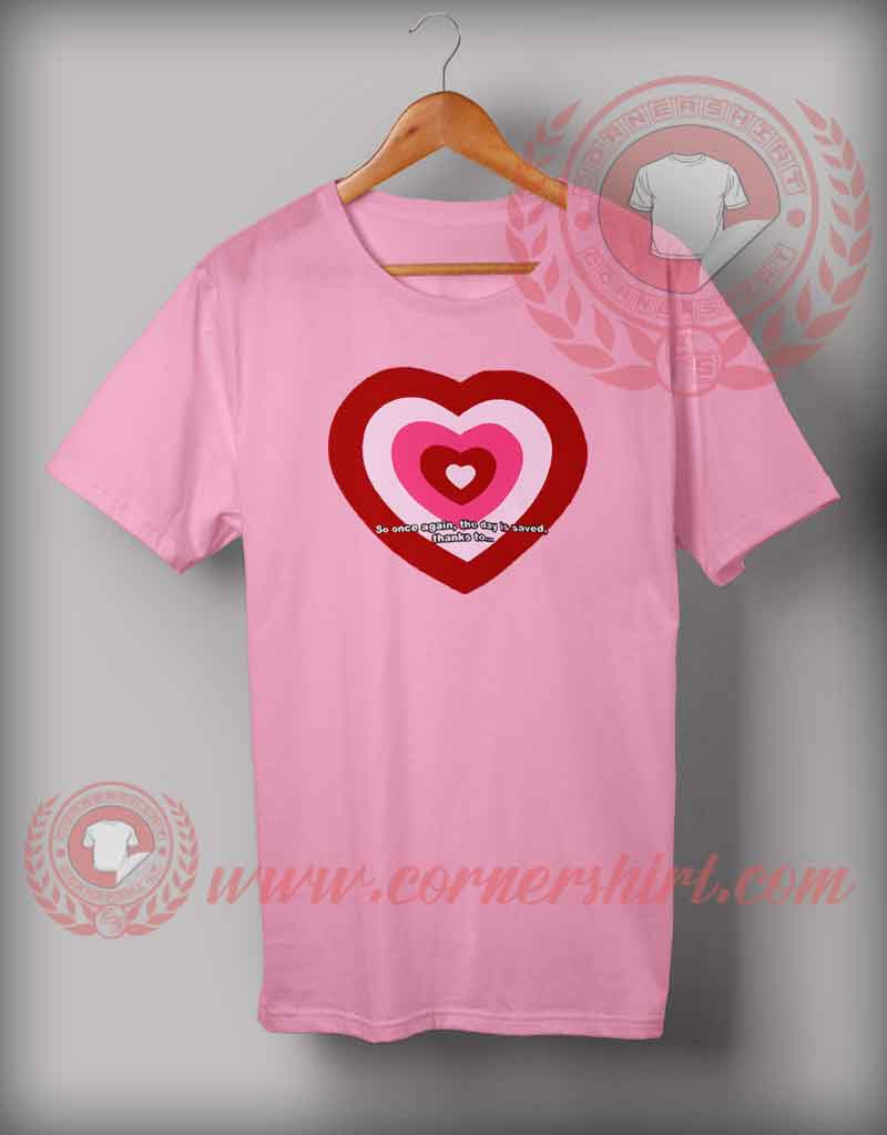 Love So Once Again T Shirt Custom Design T Shirts