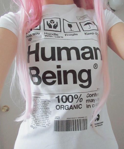 T Shirt Human Being 100 Organic Human Being Cool